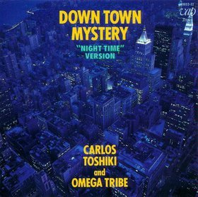 Carlos Toshiki & Omega Tribe - Down Town Mystery dans Funk & Autres downtownmysterynighttimeversion